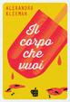 Cover of Il corpo che vuoi