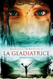 Cover of La gladiatrice