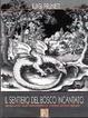 Cover of Il sentiero del bosco incantato. Appunti sull'esoterismo nella letteratura