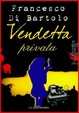 Cover of Vendetta privata