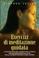 Cover of Esercizi di meditazione guidata