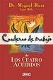Cover of Cuaderno De Trabajo De Los Cuatro Acuerdos
