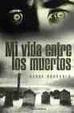 Cover of Mi vida entre los muertos