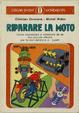 Cover of Riparare la moto