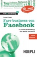 Cover of Fare business con Facebook. Il nuovo marketing dei social network