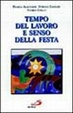 Cover of Tempo del lavoro e senso della festa