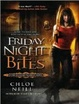 Cover of Friday Night Bites