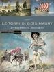 Cover of Le torri di Bois-Maury - Attraverso il Medioevo