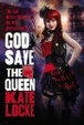 Cover of God Save the Queen - Free Preview (the First 4 Chapters)