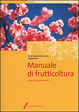 Cover of Manuale di frutticoltura