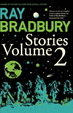 Cover of Ray Bradbury Stories: v. 2