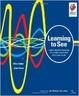 Cover of Learning to see. La mappatura del flusso del valore per creare valore ed eliminare gli sprechi