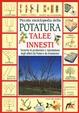 Cover of Piccola enciclopedia della potatura, innesti, talee