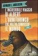 Cover of L'incredibile viaggio di Albert l'ornitorinco che voleva conoscere il mondo