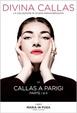 Cover of Maria in fuga - Callas a Parigi parte I e II