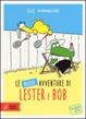 Cover of Le nuove avventure di Lester e Bob