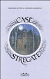 Cover of Case stregate