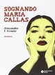 Cover of Sognando Maria Callas