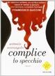 Cover of Complice lo specchio