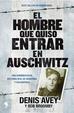 Cover of El hombre que quiso entrar en Auschwitz