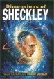 Cover of Dimensions of Sheckley