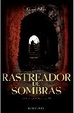 Cover of Rastreador de sombras