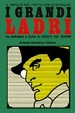 Cover of I grandi ladri