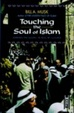 Cover of Touching the Soul of Islam