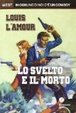 Cover of Lo svelto e il morto