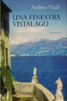 Cover of Una finestra vistalago