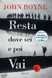 Cover of Resta dove sei e poi vai
