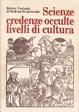 Cover of Scienze, credenze occulte, livelli di cultura
