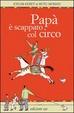 Cover of Papà è scappato col circo