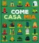 Cover of Come casa mia