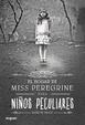 Cover of El hogar de miss Peregrine para niños peculiares