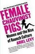 Cover of Female Chauvinist Pigs