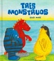 Cover of Tres monstruos