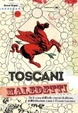 Cover of Toscani maledetti