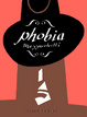 Cover of Phobia