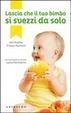 Cover of Lascia che il tuo bimbo si svezzi da solo