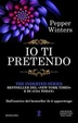 Cover of Io ti pretendo