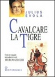 Cover of Cavalcare la tigre