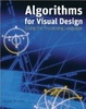 Cover of Algorithms for Visual Design Using the Processing Language