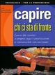 Cover of Capire chi ci sta di fronte