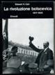 Cover of Storia della Russia sovietica / La rivoluzione bolscevica (1917 - 1923)