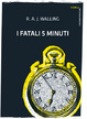Cover of I fatali 5 minuti