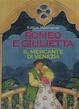 Cover of Romeo e Giulietta - Il mercante di Venezia