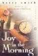 Cover of Joy in the Morning