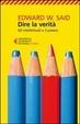 Cover of Dire la verità. Gli intelletuali e il potere