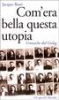 Cover of Com'era bella questa utopia